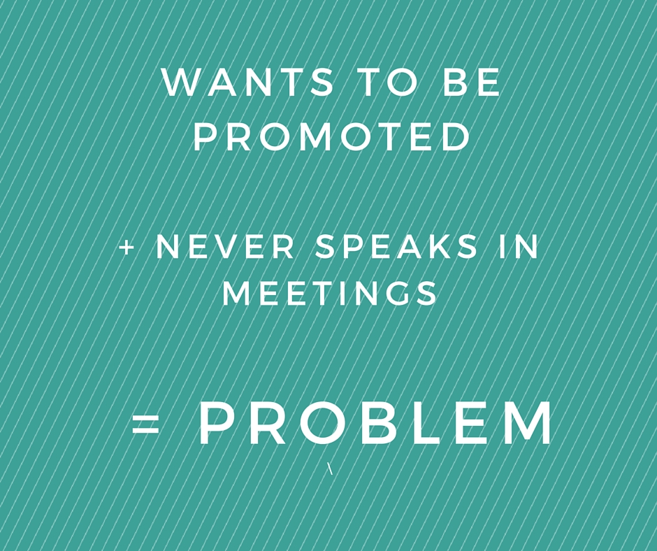 speak up in the office and in meetings