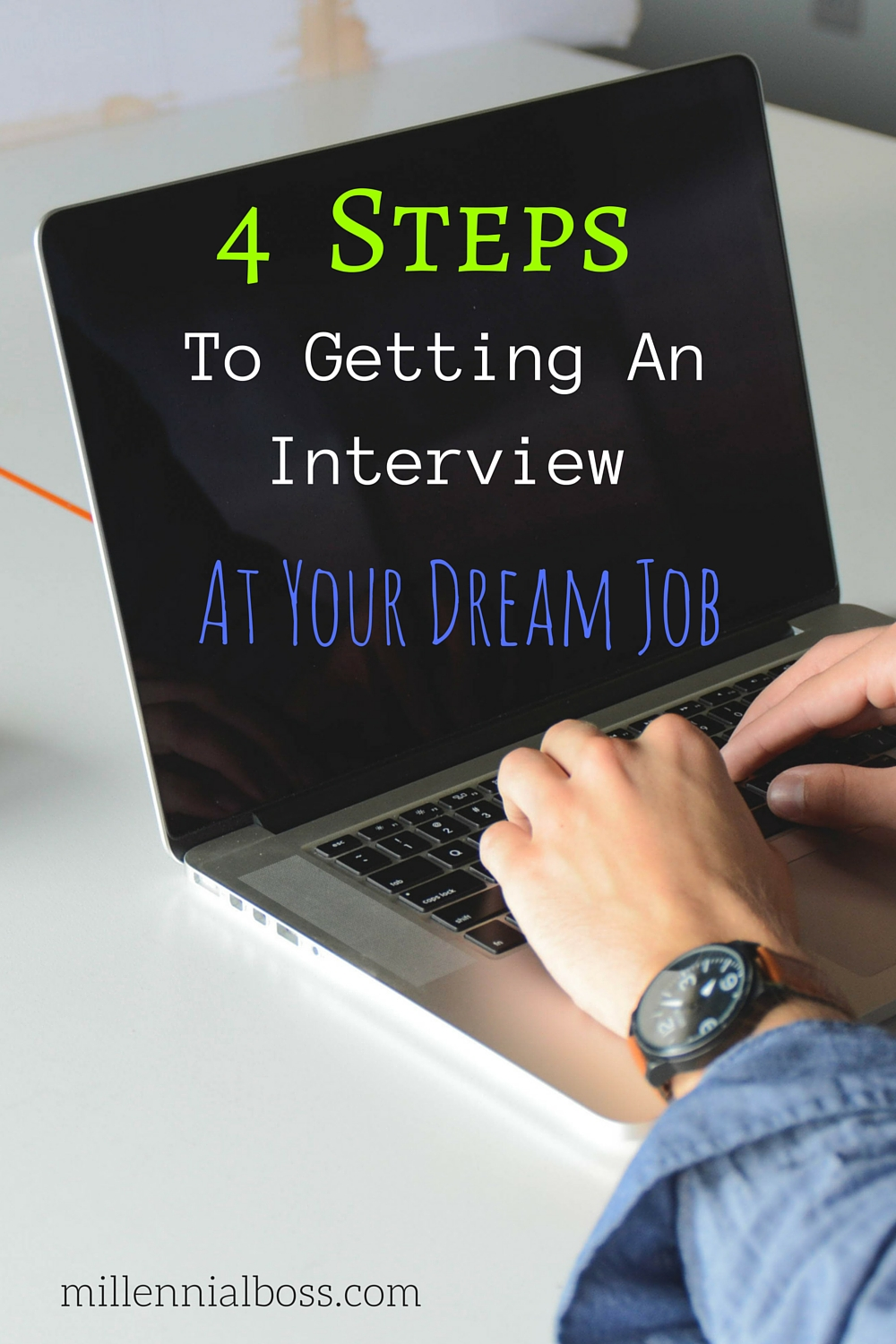 steps to getting an interview at your dream job