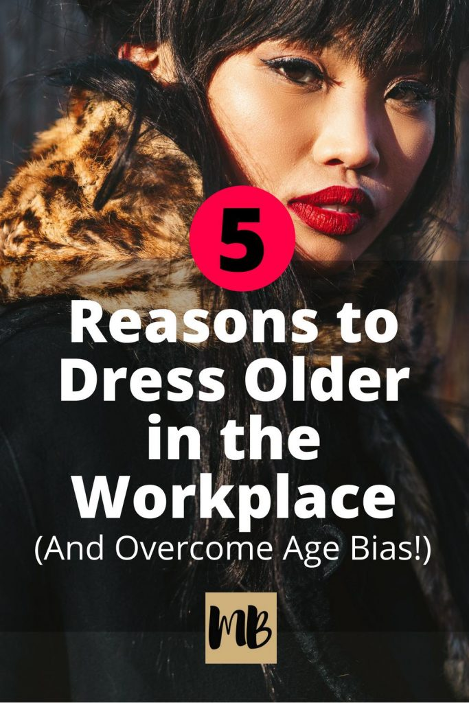 Age discrimination in the workplace is not only an issue for older employees. Millennial workers can be overlooked due to preconceived notions about their abilities based entirely upon their age. Learn how to dress so that you present as older in order to overcome age bias. #millennial #workoutfits #workplacestyle #dressforthejobyouwant