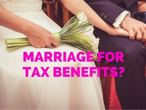 Thinking About Getting Married For Tax Benefits