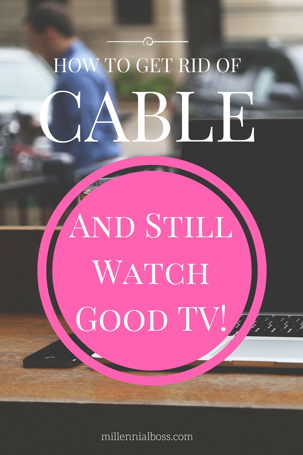 How to eliminate your cable bill
