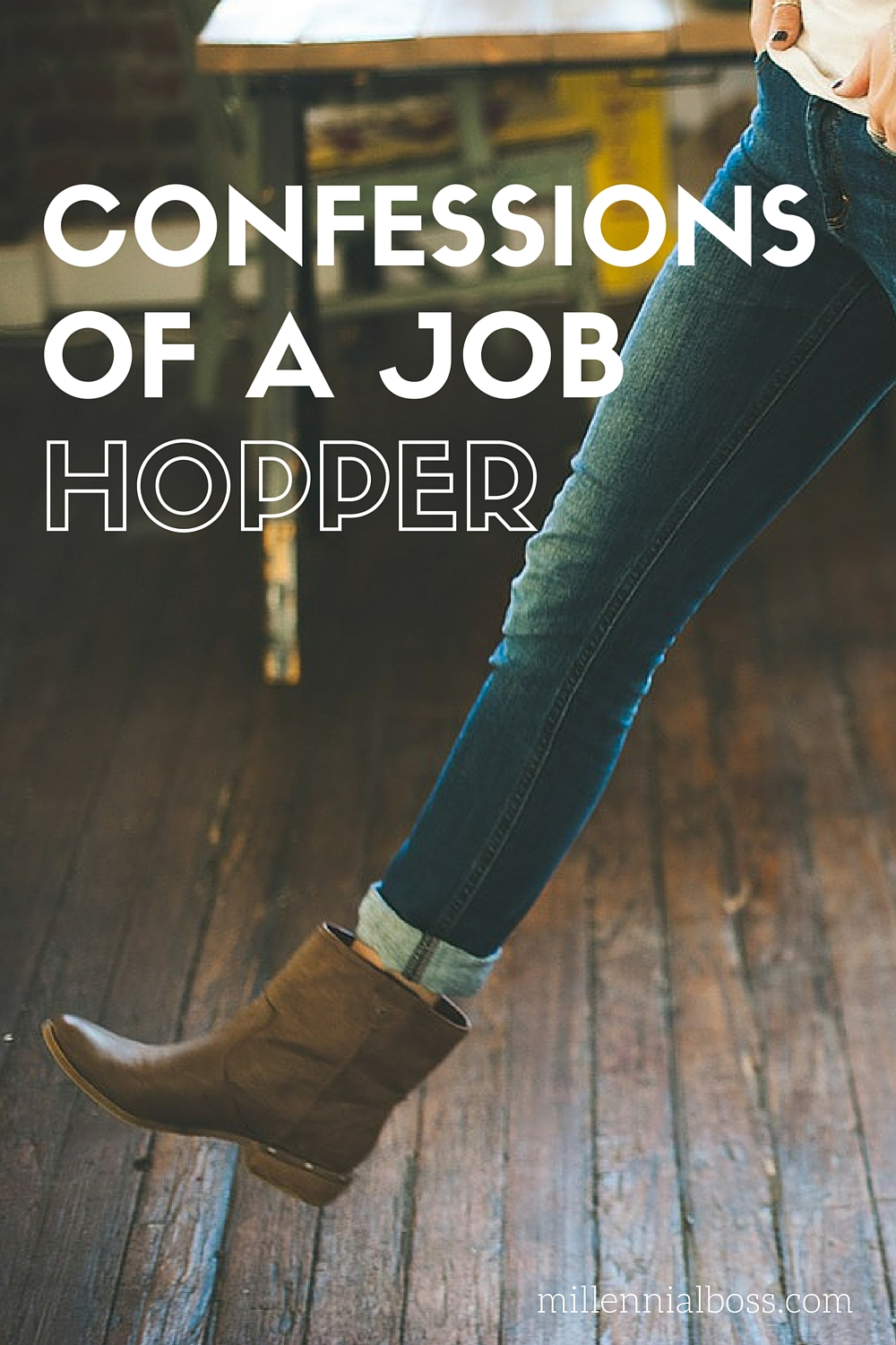 Confessions of a Job Hopping Millennial