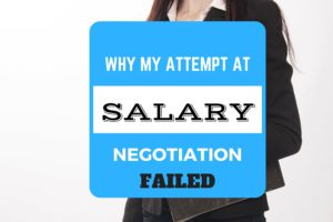 Why My Attempt At Salary Negotiation Failed