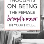 female breadwinner thoughts