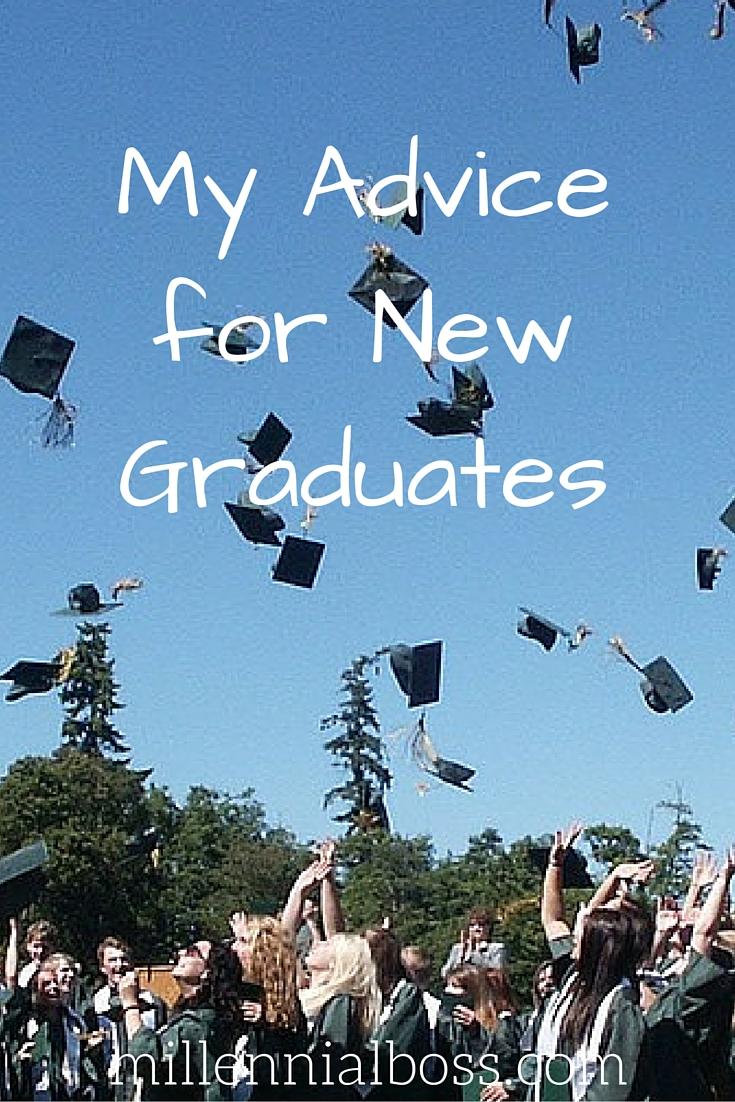 Advice Millennial Graduates