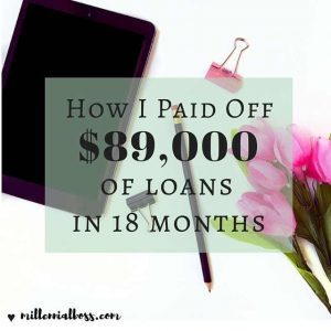 How I Paid Off $89,000 of Debt in 18 Months