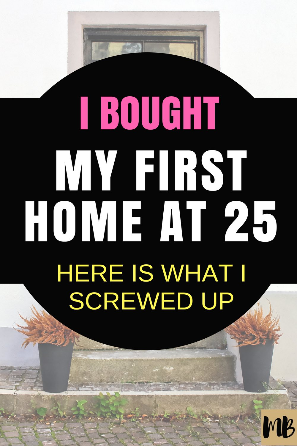 10 Lessons I Learned After I Bought My First Home #firsttimehomebuyer #homebuyingtips #homebuying #newhome