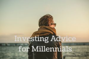 Investing Advice for Millennials