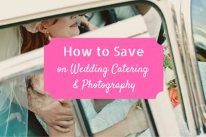 A Very Frugal Wedding: Saving on Food and Photos