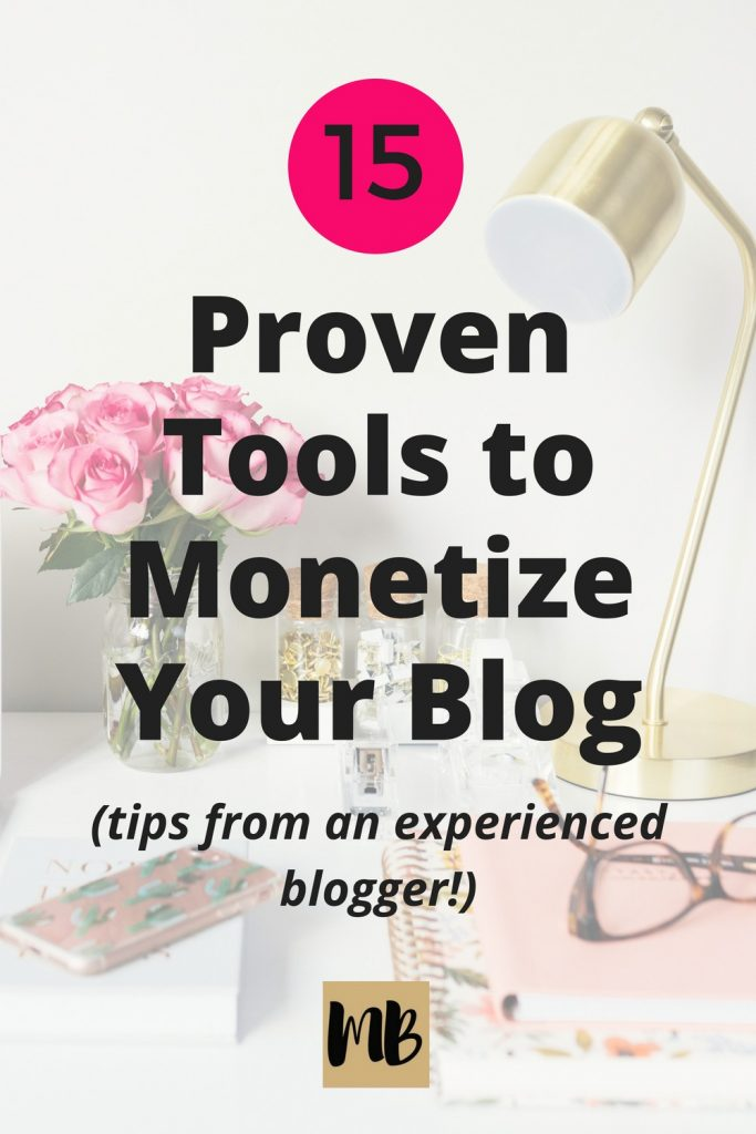 Monetize Your Blog with 15 Proven Tools | Below are the tools I wish I used on my blog from day one and will help you monetize your blog. Most of these products are under $30 a month and can make a huge impact on your traffic and ability to make money blogging.