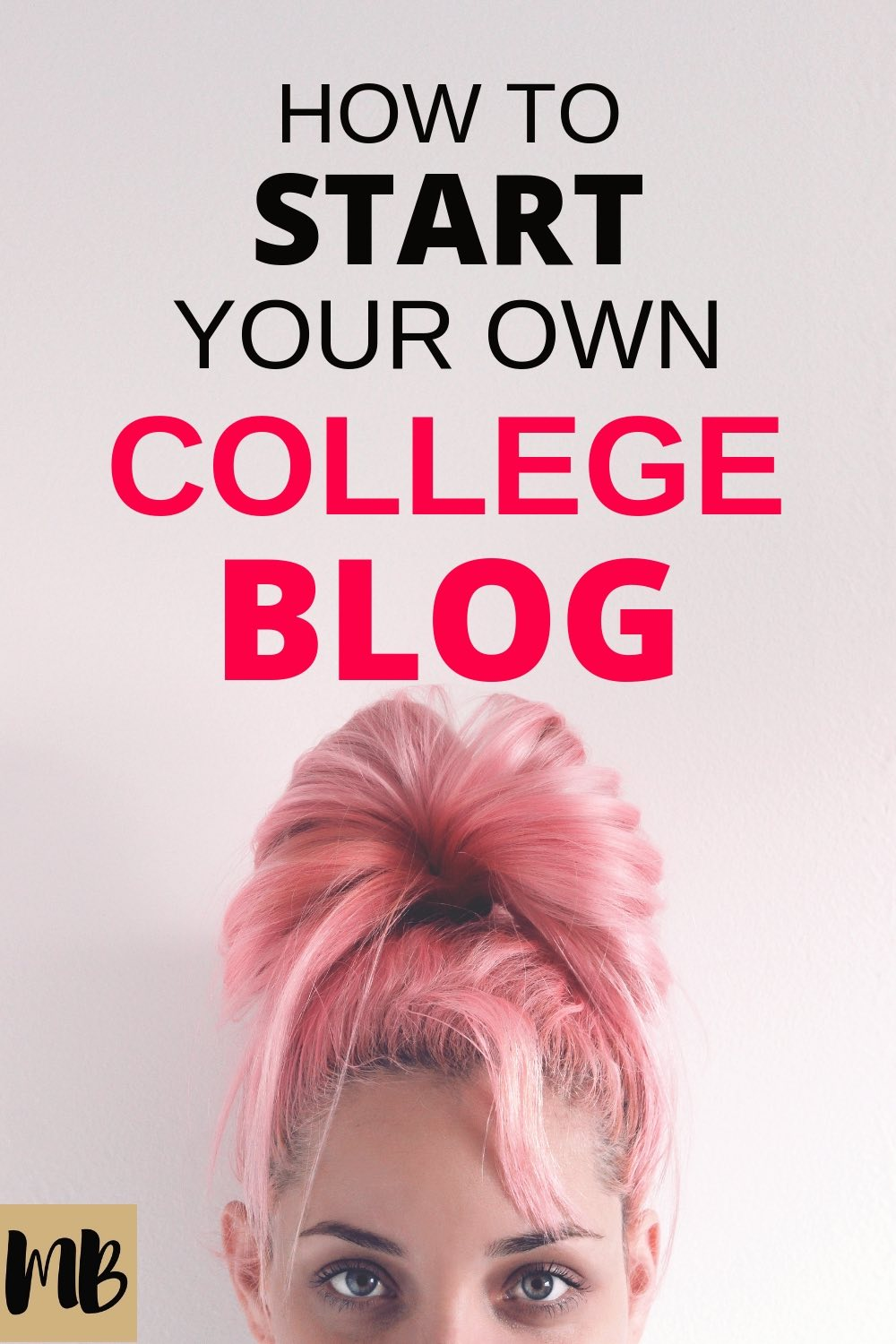 Starting a college blog? Here's everything you need to know to get started with your college blog #blogging #college