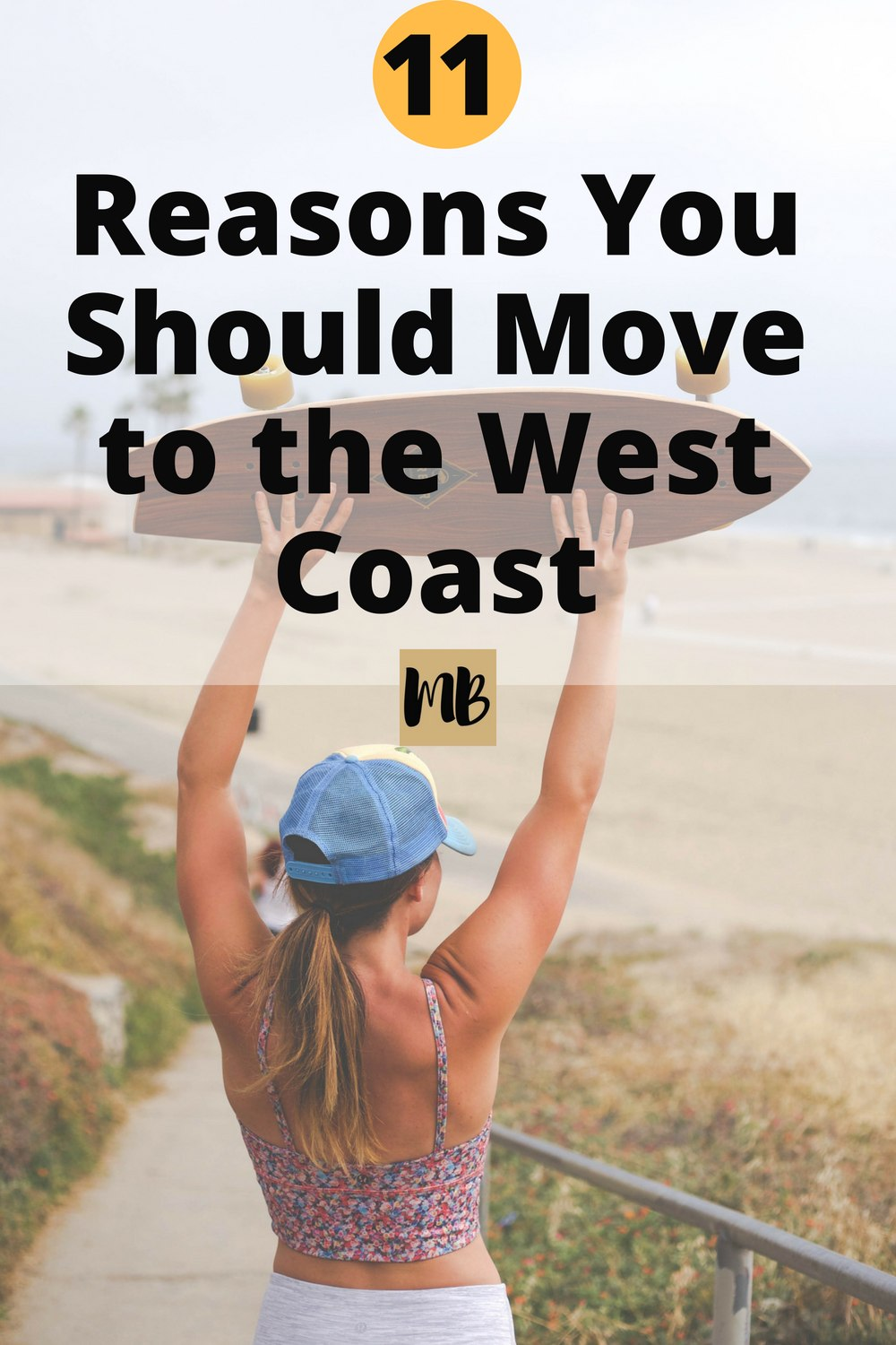 8354deff 11 Reasons You Should Move to the West Coast   #outdoors #FIRE  #earlyretirement