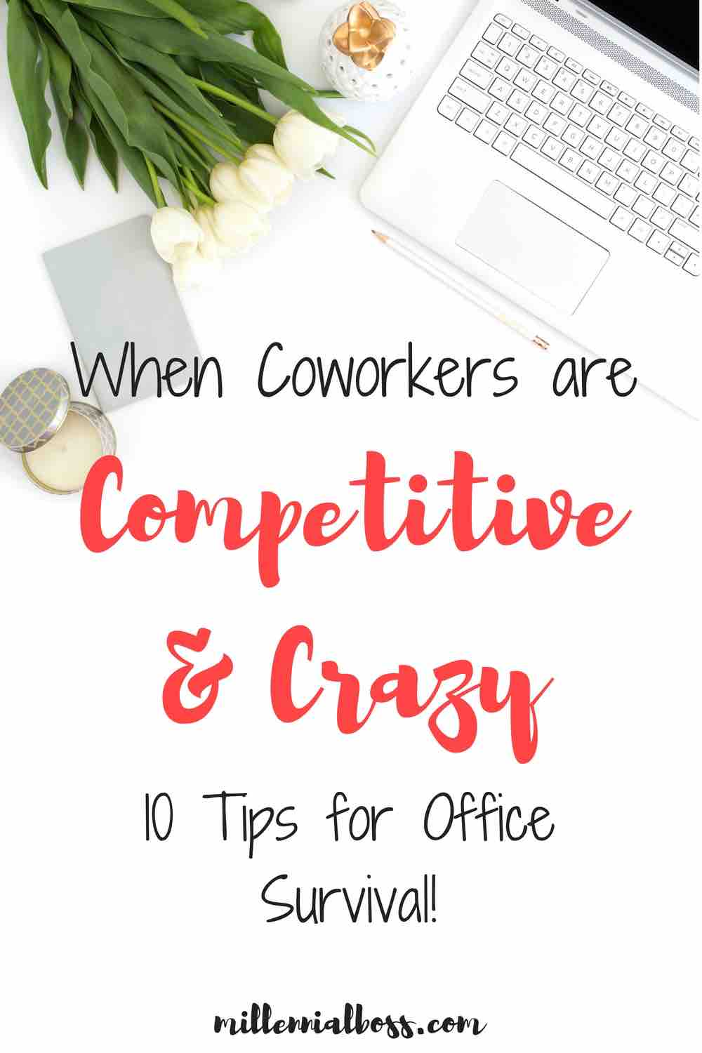 Competition at work and dealing with jealous coworker