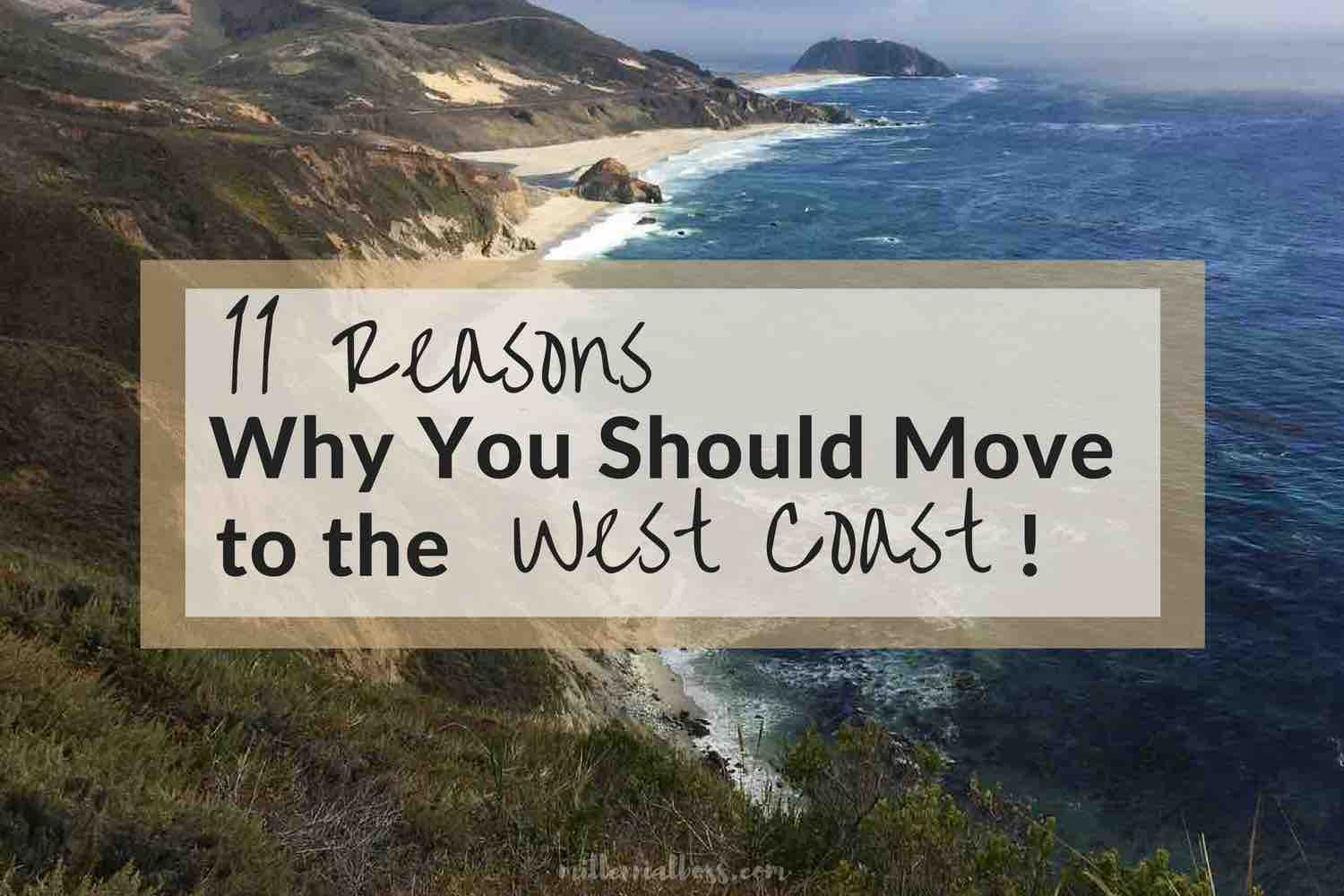 11 reasons why moving west changes you for the better