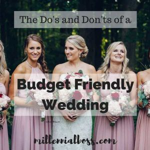 The Do's and Don'ts of Planning Your Budget-Friendly Wedding