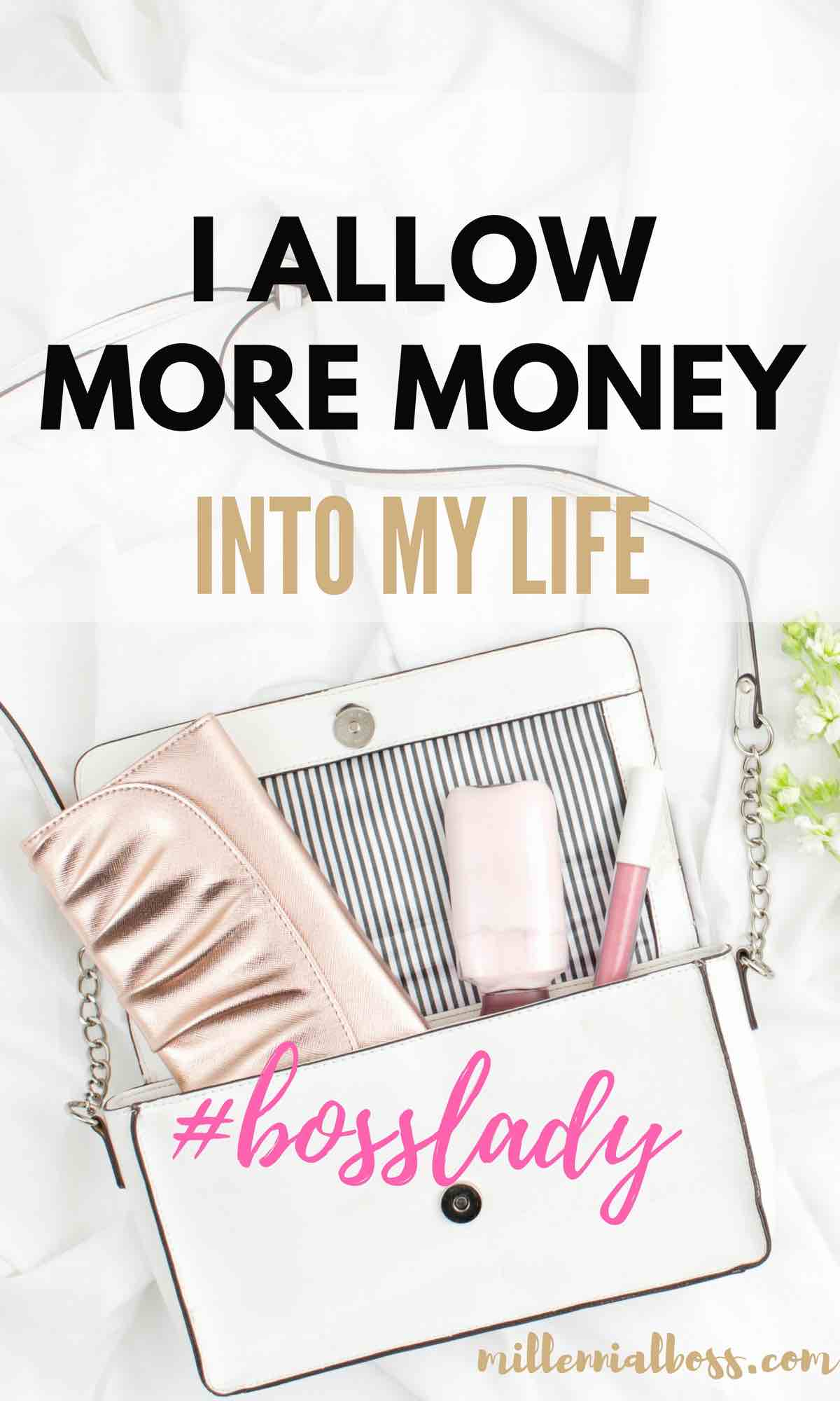 I allow money into my life and other girl boss quotes