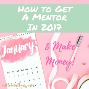 How to Get a Mentor (the Non-Awkward Way) and Make More Money