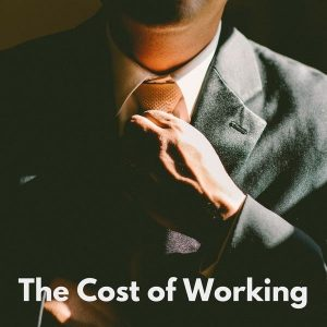 Working is Expensive – Guest Post from Fiery Millennials