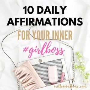 10 Daily Affirmations For Your Inner Girl Boss