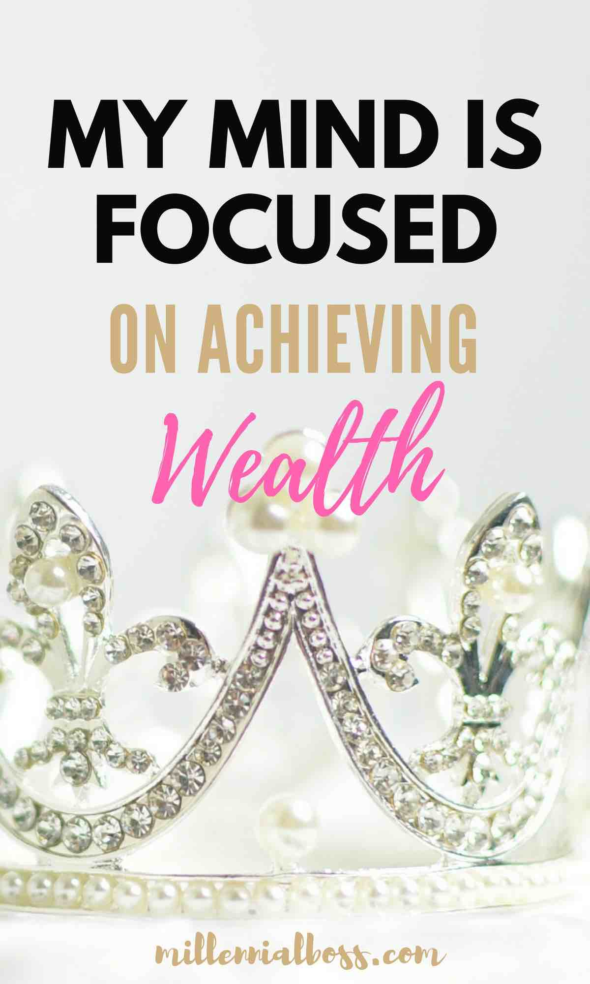 Yup! My mind is 100% focused on achieving wealth this year