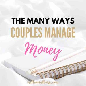 How to Manage Your Money As A Couple