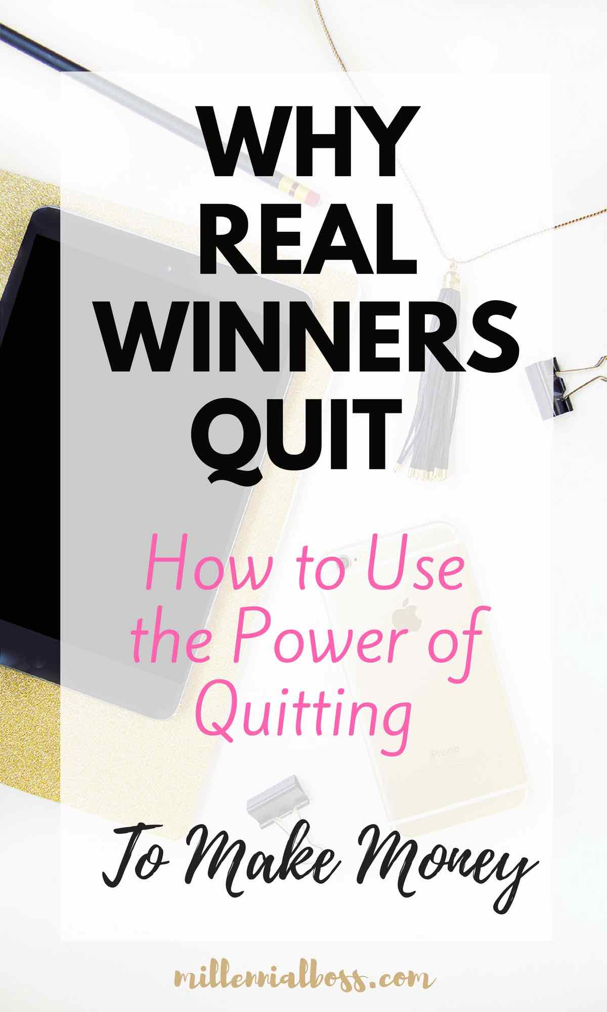 winners never quit | how to make money by quitting | Should i quit my job and become a teacher?