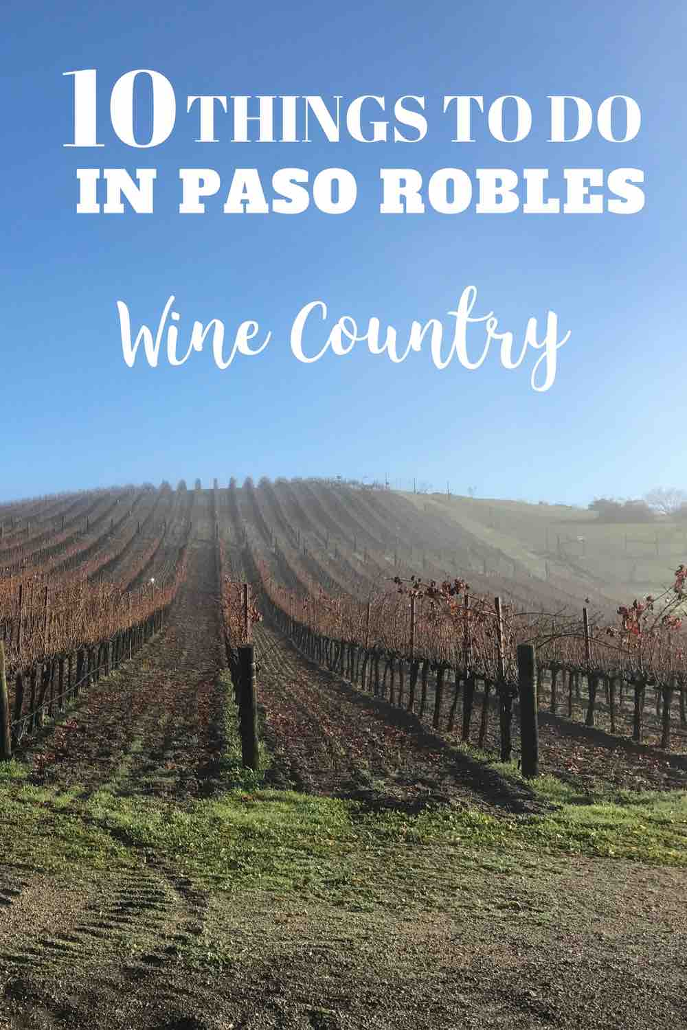 Paso Robles | Where to stay in Paso Robles | Trip Report in Paso Robles | What to do in Paso Robles