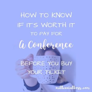 How Do You Know If A Conference Is Worth The Money?