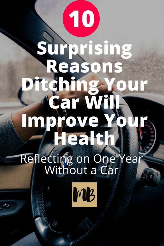 Becoming a single-car household has had some surprising and positive effects on my health and our finances. Here are the top 10 benefits I've experienced from living without a car for the past year.