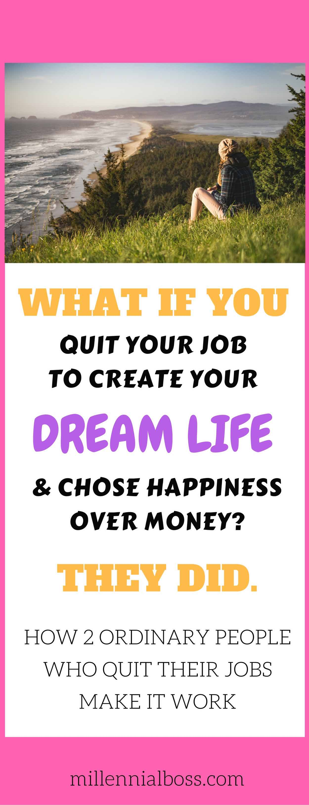 Would you quit your job to find happiness? Here are two people who quit their jobs and survived.