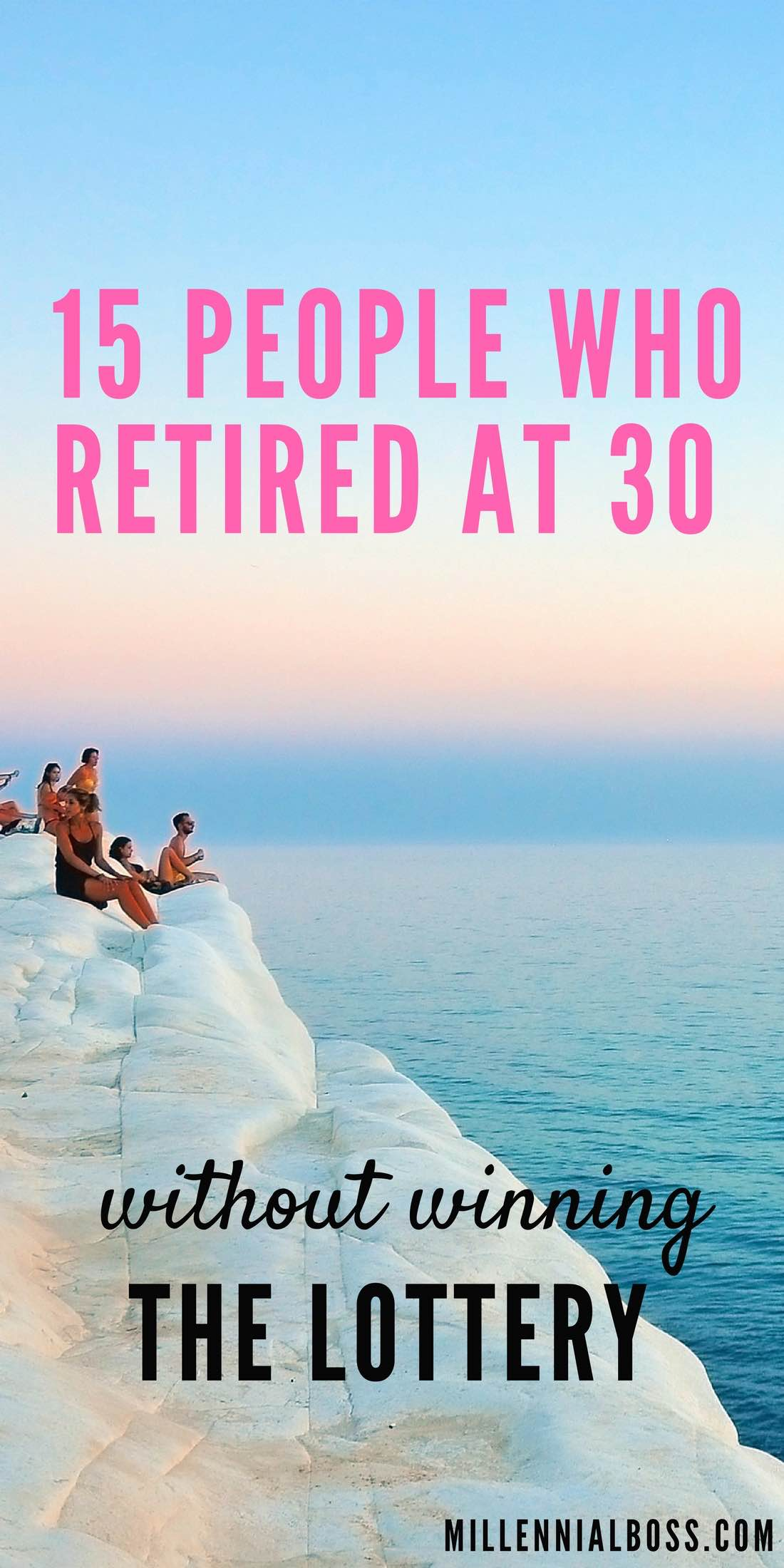 15 People Who Retired in Their Twenties and Thirties (without winning the lottery!)