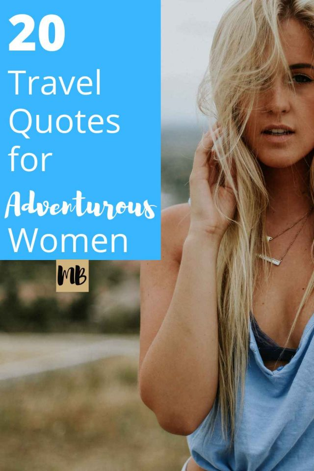 Travel Quotes for Adventurous Women