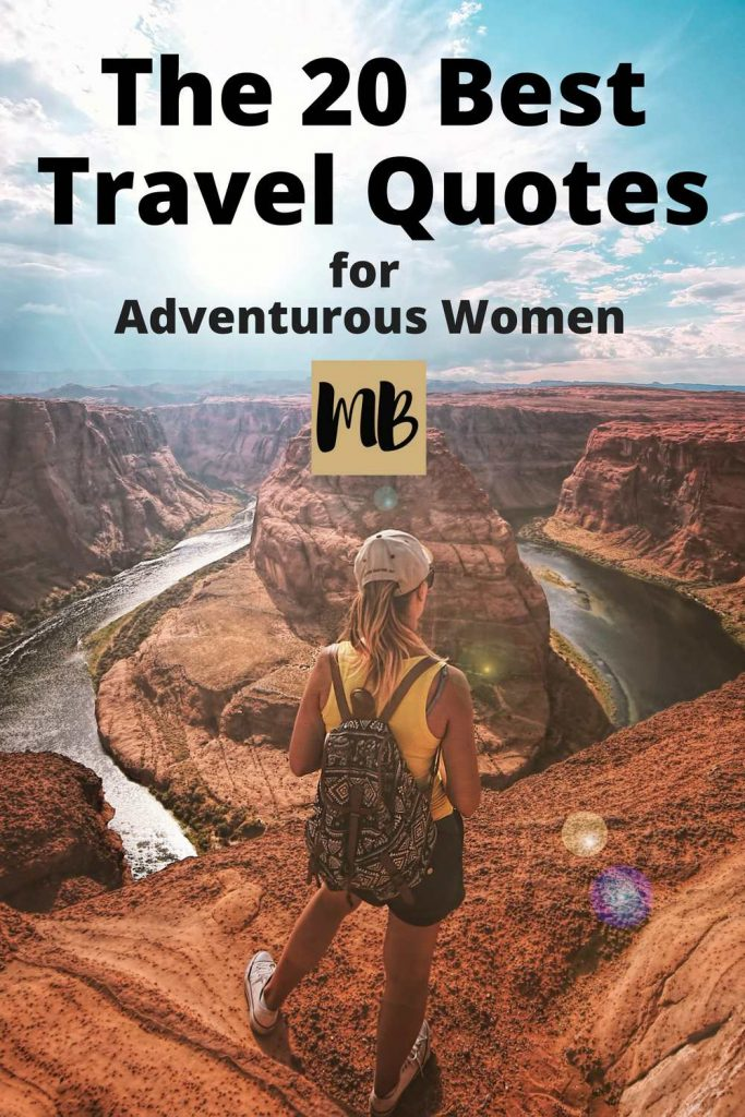 The 20 Best Travel Quotes for Adventurous Women | #wanderlust #travel #travelhacking #quotes #inspiration