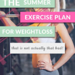 summer exercise plan for weightloss