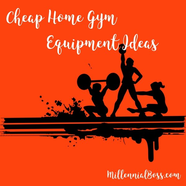 Cheap home gym equipment ideas
