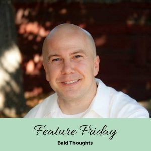 Feature Friday: Paying Off Student Loans with Bald Thoughts