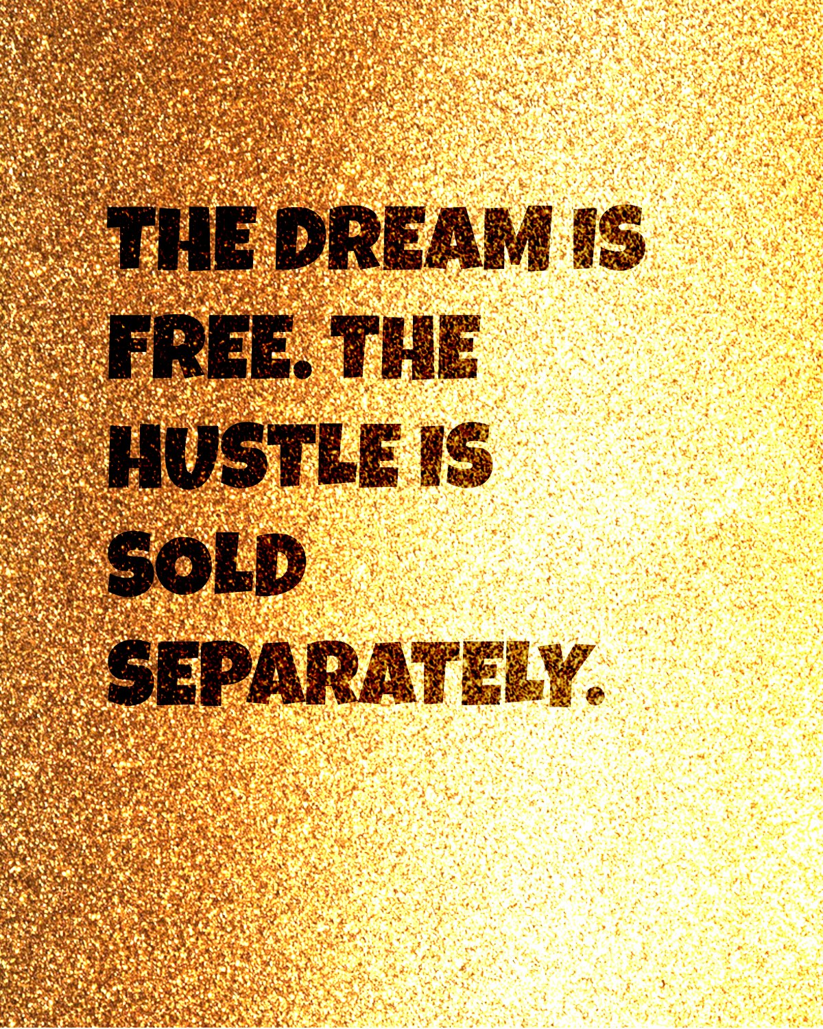 quotes about hustle | quotes about dreams | quotes about success