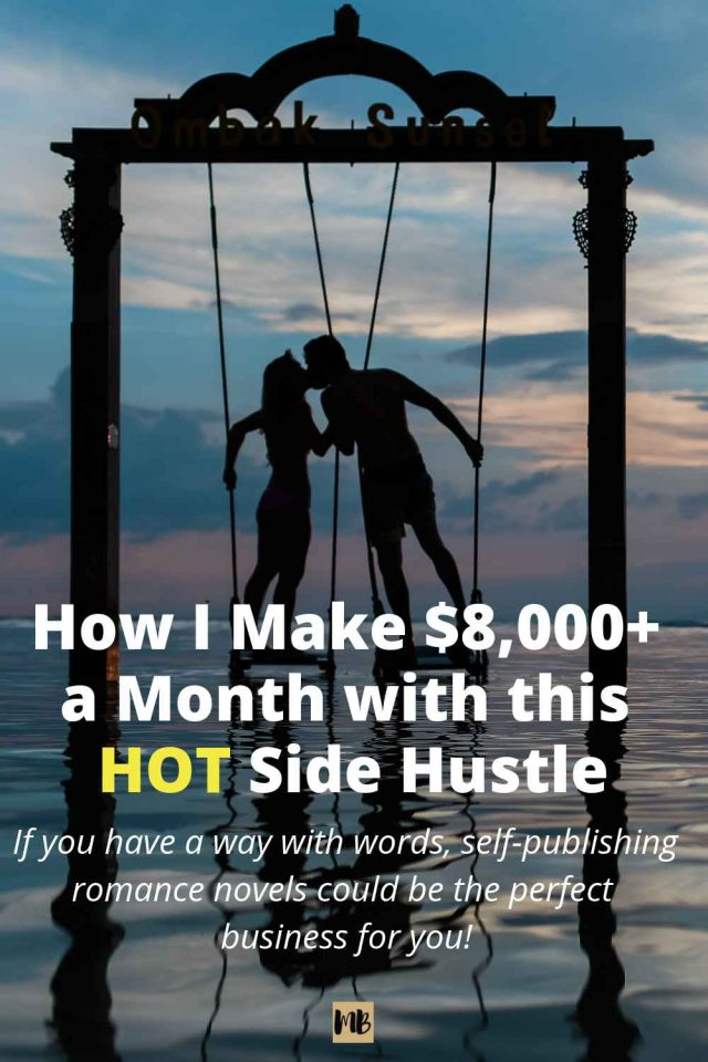 Six Figure Romance Novel Side Hustle