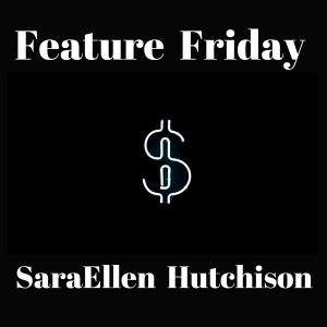Feature Friday: Consumer Protection With SaraEllen Hutchison