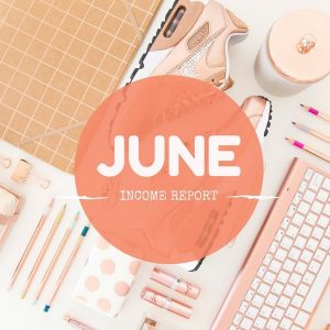 June 2017 Online Income Report – $2173