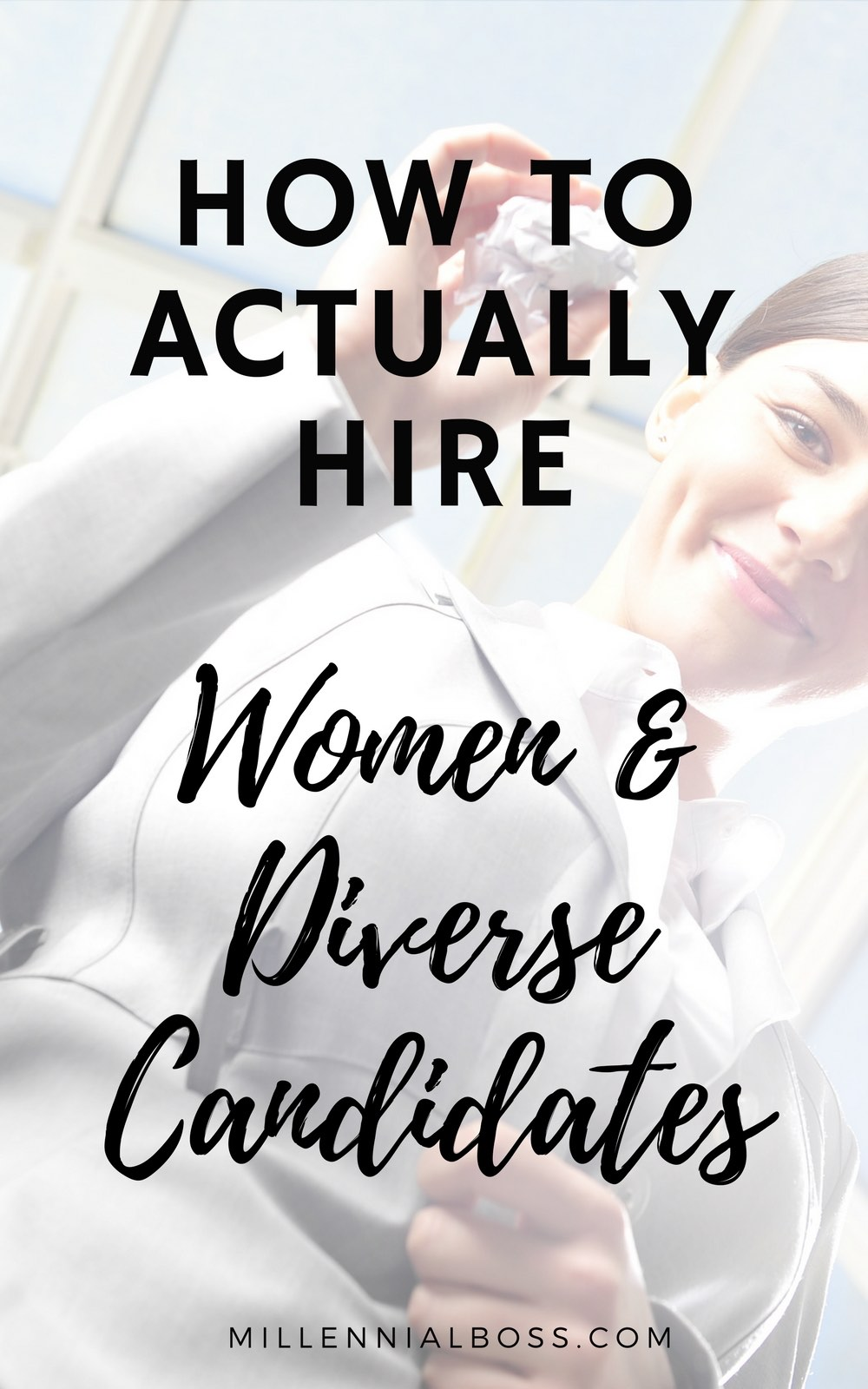 Here is how to hire more women and diverse candidates from my experience being a bad feminist