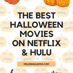 THE BEST HALLOWEEN MOVIES ON NETFLIX & HULU