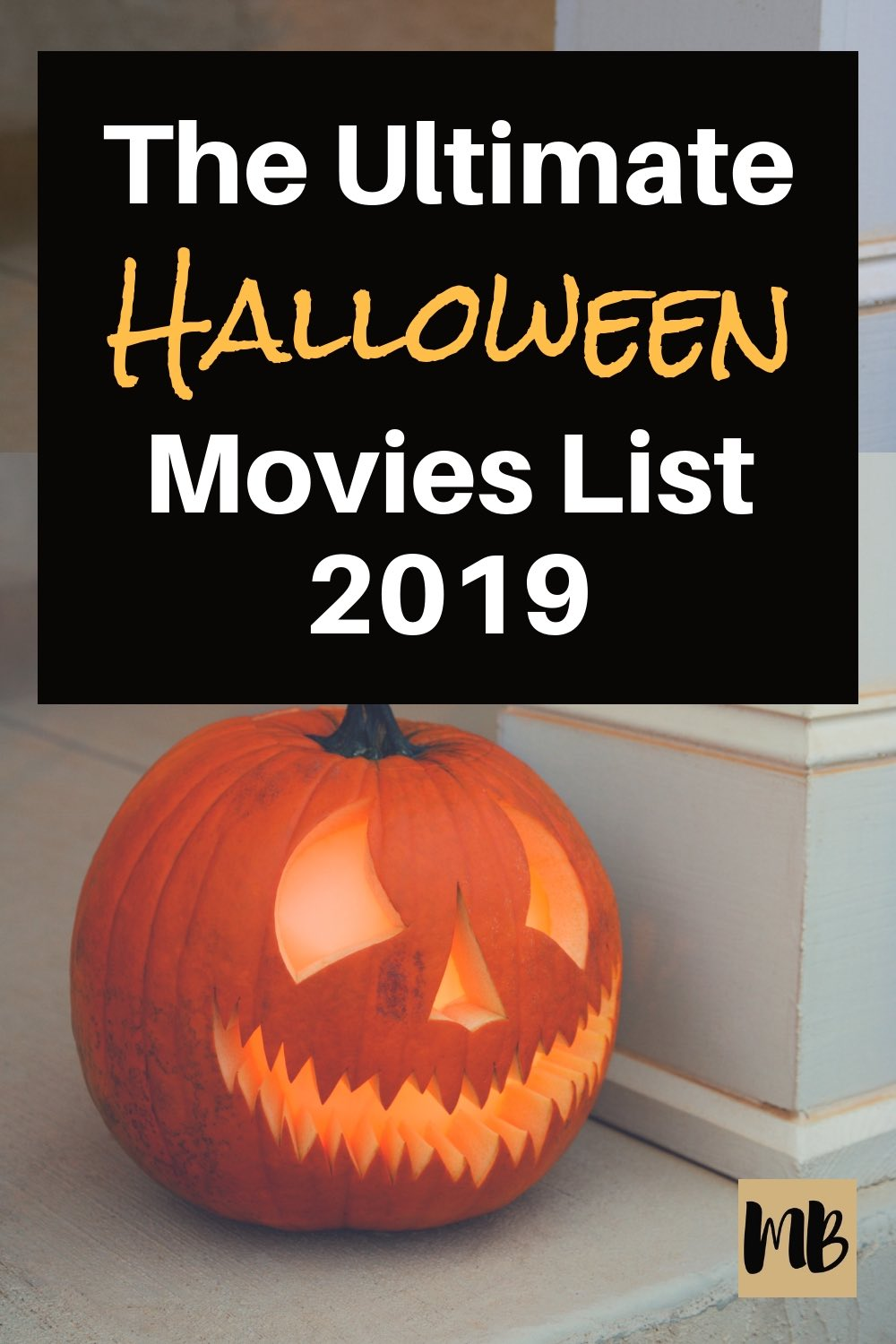 The Ultimate Halloween Movies List 2019