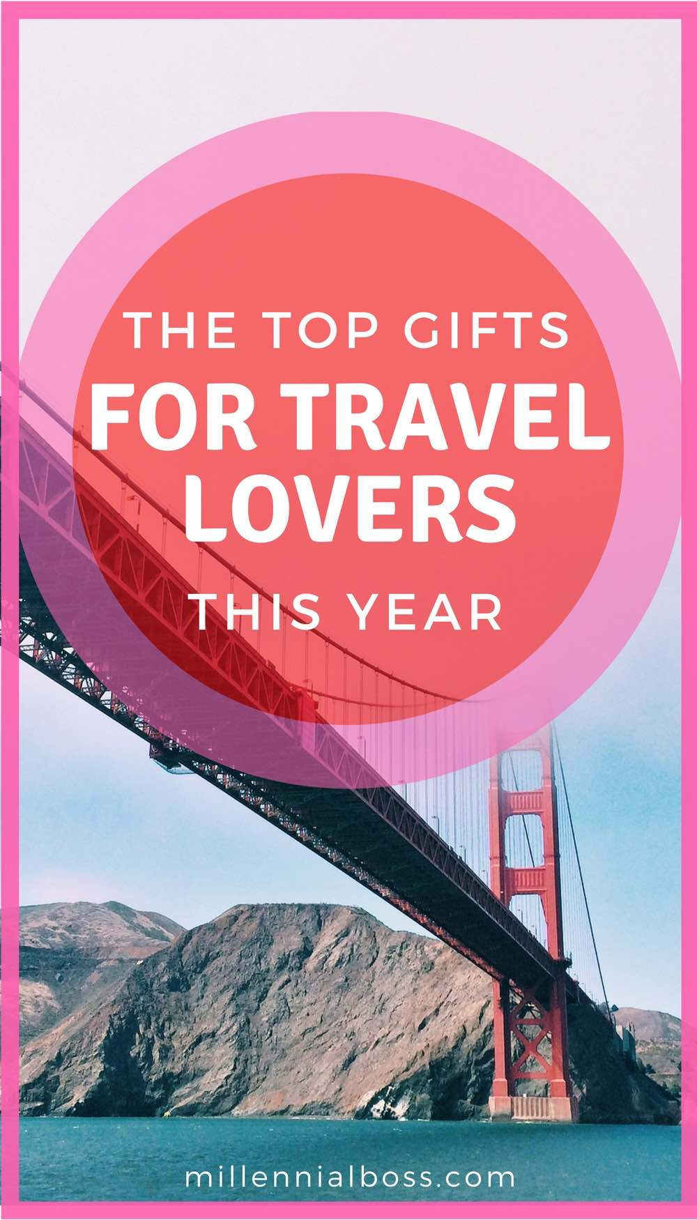 Gifts for travel lovers | Top gifts girls who love travel | Travel gifts 2017