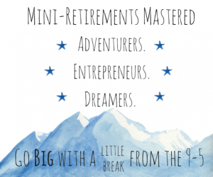 mini retirement ideas