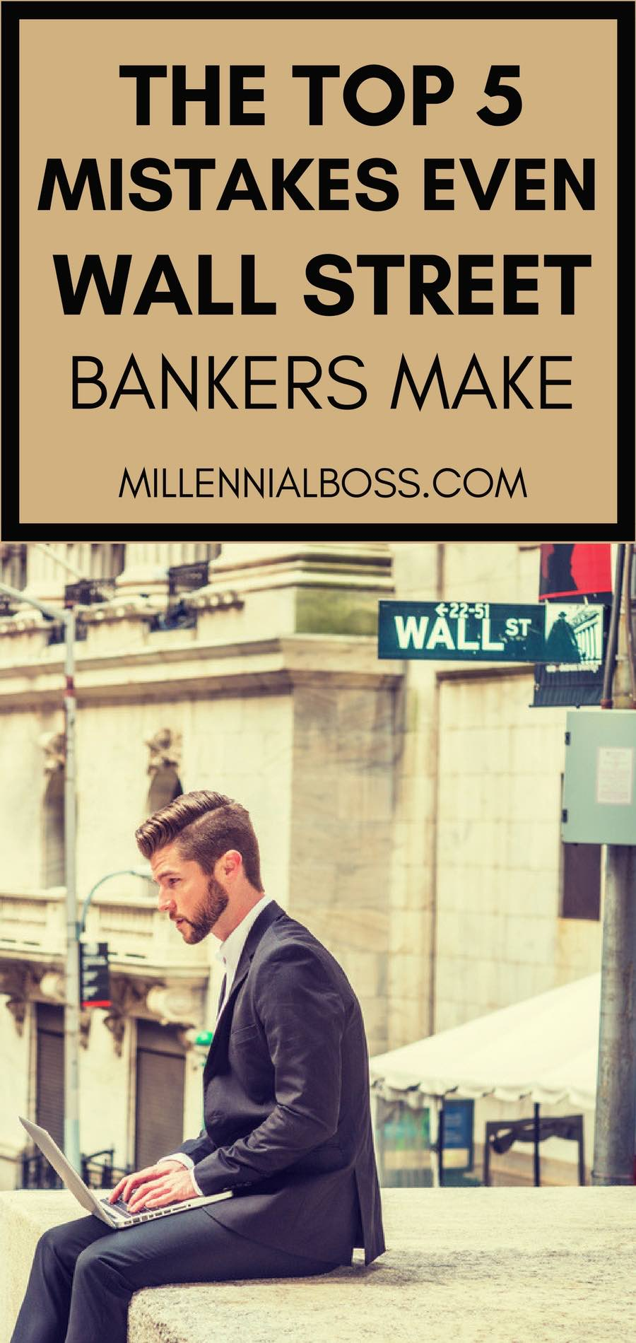 MISTAKES Wall Street BANKERS | INVESTMENT BANKING