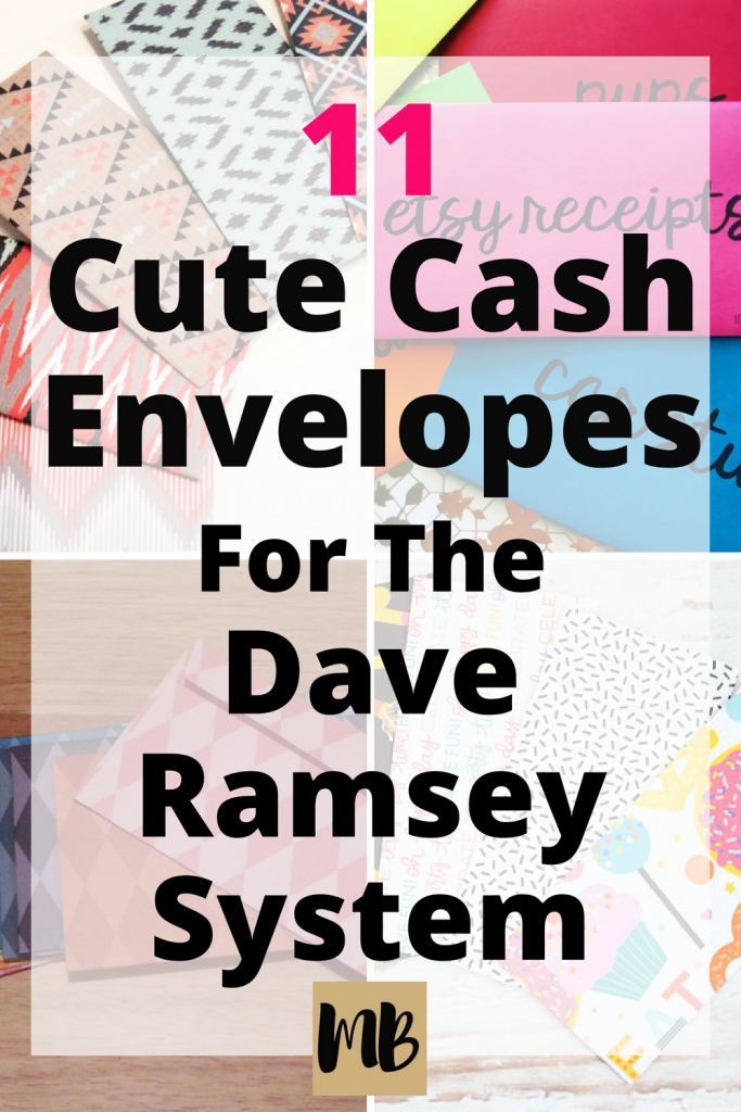 11 Cute Cash Envelopes For The Dave Ramsey System