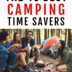 CAMPING TIME SAVERS