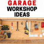 DIY GARAGE WORKSHOP IDEAS