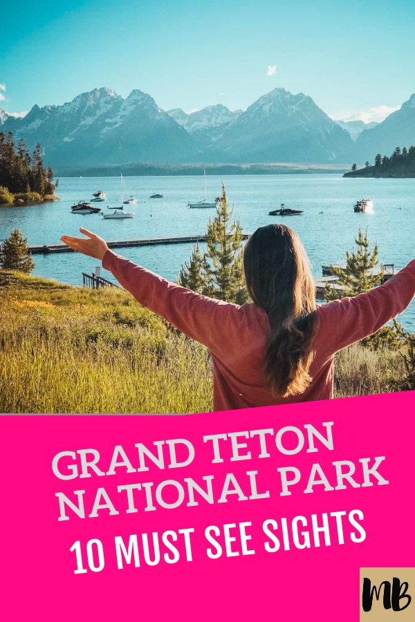 GRAND TETON  NATIONAL PARK THINGS TO DO AND WHERE TO STAY